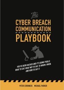The Cyber Breach Communication Playbook