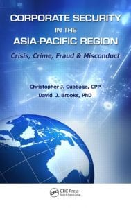 Corporate Security in the Asia-Pacific Region: Crisis, Crime, Fraud, and Misconduct