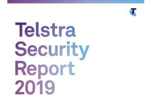 Telstra Security Report 2019