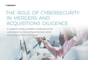 The Role of Cybersecurity in M&A Diligence