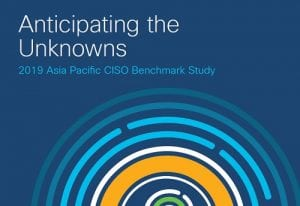 Asia Pacific CISO Benchmark Study October 2019