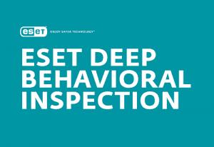 ESET Deep Behavioral Inspection