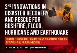 3rd Innovations In Disaster Recovery And Rescue For Bushfire, Flood, Hurricane And Earthquake