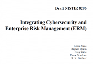 Integrating Cybersecurity and Enterprise Risk Management (ERM)