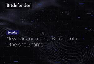 New dark_nexus IoT Botnet Puts Others to Shame