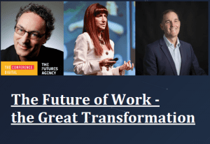 The Future of Work – the Great Transformation