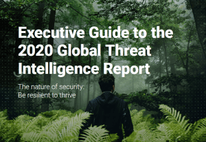 Executive Guide to the 2020 Global Threat Intelligence Report