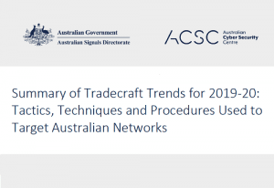 Summary of Tradecraft Trends for 2019-20: Tactics, Techniques and Procedures Used to Target Australian Networks