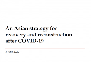 An Asian strategy for recovery and reconstruction after COVID-19