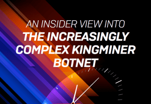 An Insider View into the Increasingly Complex Kingminer Botnet