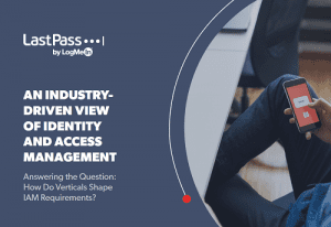 An industry-driven view of identity and access management