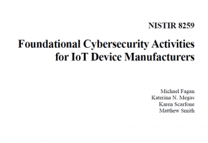 Foundational Cybersecurity Activities for IoT Device Manufacturers