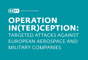 Operation In(ter)ception: Targeted attacks against European aerospace and military companies