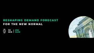 Reshape Demand Forecasts in 30 Minutes