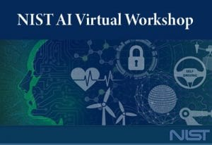 NIST AI Virtual Workshop