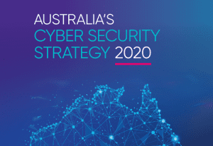 Australia's Cyber Security Strategy 2020