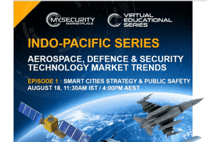Indo-Pacific Series – Episode 1: SMART CITIES STRATEGY & PUBLIC SAFETY