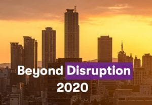 Beyond Disruption 2020