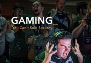 Gaming: You Can't Solo Security