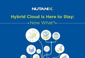 Hybrid Cloud is Here to Stay: Now What?