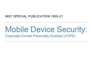 Mobile Device Security: Corporate-Owned Personally-Enabled (COPE)
