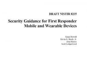 Security Guidance for First Responder Mobile and Wearable Devices