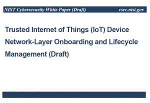 Trusted Internet of Things (IoT) Device Network-Layer Onboarding and Lifecycle Management