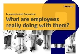 Company-Issued Computers: What are Employees Really Doing with Them?