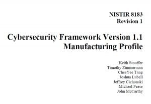 Cybersecurity Framework Version 1.1 Manufacturing Profile