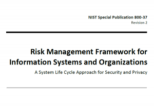 Risk Management Framework for Information Systems and Organizations
