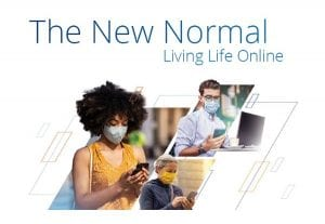 The New Normal – Living Life Online, Volume 2
