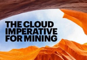 The cloud imperative for mining