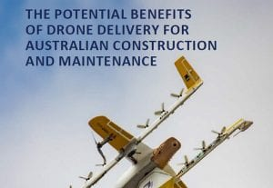 The potential benefits of drone delivery for Australian construction and maintenance