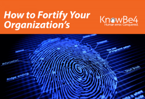 How to Fortify Your Organization's Last Layer of Security