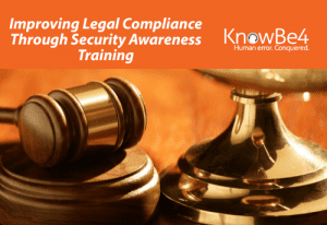 Improving Legal Compliance Through Security Awareness Training