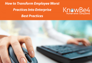 How to Transform Employee Worst Practices Into Enterprise Best Practices