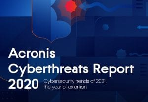 Acronis Cyberthreats Report 2020