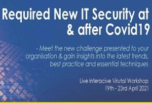 Required New IT Security at & after Covid19
