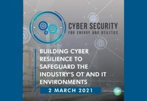 2nd Cyber Security in Energy and Utilities Digi-Conference