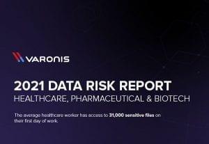 2021 Healthcare Data Risk Report