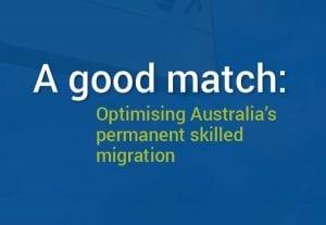 A good match: Optimising Australia's permanent skilled migration