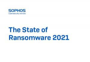 The State of Ransomware 2021