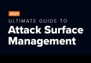 Ultimate Guide to Attack Surface Management