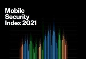 Verizon Mobile Security Index 2021