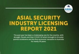 ASIAL Security Industry Licensing Report 2021