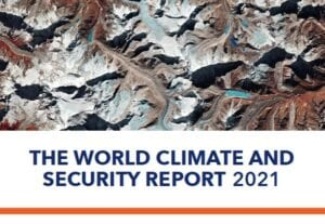 World Climate and Security Report 2021