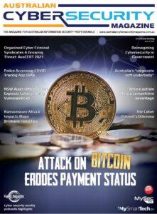 Australian Cyber Security Magazine, Issue 10, 2021