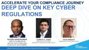 Accelerate your Compliance Journey – Deep Dive on key Cyber Regulations