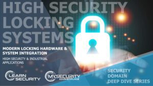 High Security Locking Systems