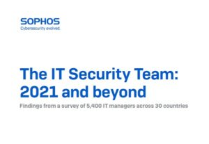 The IT Security Team: 2021 and Beyond
